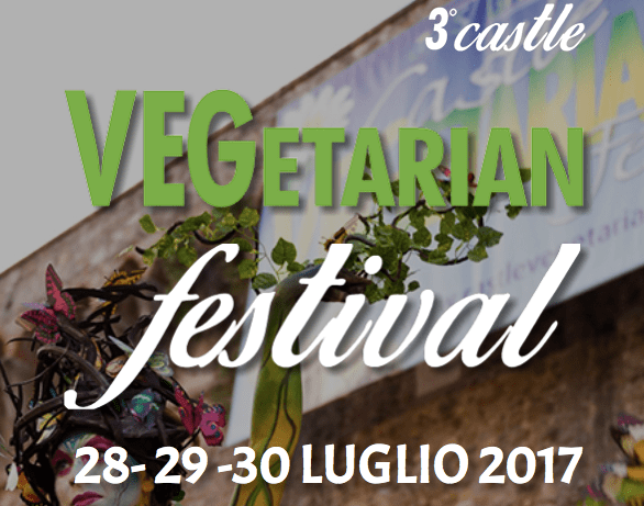 Castle VEGetarian fest terza edizione sarzana spezia